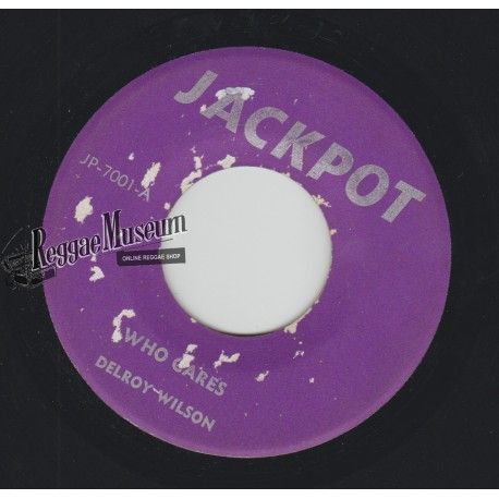 """Delroy Wilson - Who Cares - Jackpot 7"""""""