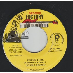 """Dennis Brown - Could It Be - Record Factory 7"""""""