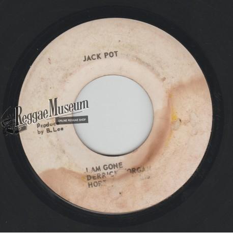 "Derrick Morgan & Hortense - I Am Gone - Jackpot 7"""