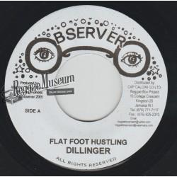 """Dillinger - Flat Foot Hustling - Observer 7"""""""