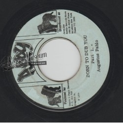 Augustus Pablo - Born To Dub You - Puppy 7""