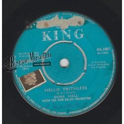 "Dora Hall - Hello Faithless - King 7"""