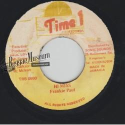 "Frankie Paul - Hi Miss - Time 1 7"""
