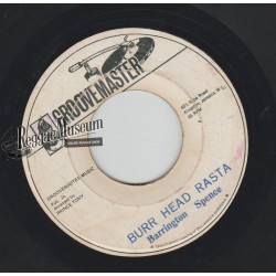 "Barrington Spence - Burr Head Rasta - Groovemaster 7"""