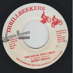 """Barry Brown - Two House Appartment - Thrillseekers 7"""""""
