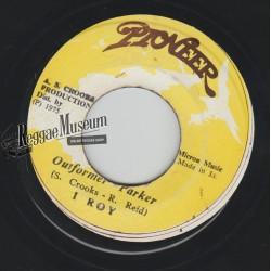 """I Roy - Outformer Parker - Pioneer 7"""""""