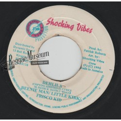 """Beenie Man & Little Kirk & Frisco Kid - Dehlila - Shocking Vibes 7"""""""