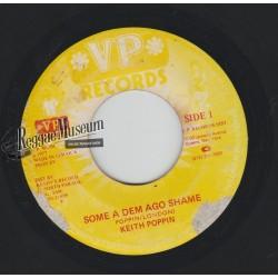 """Keith Poppin - Some A Dem Ago Shame - VP 7"""""""