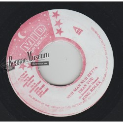 King Rolex - Nuh Man Nuh Better Than You - Midnight Rock 7""