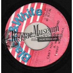 Larry Marshall - Cant You Understand - Black & White 7""