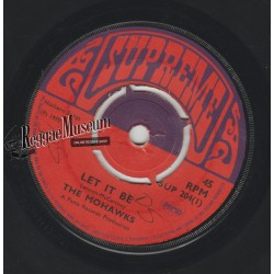 "Mohawks - Let It Be - Supreme 7"""