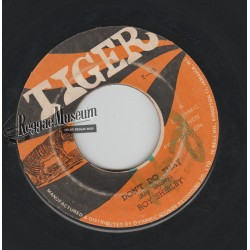 """Roy Shirley - Dont Do That - Tiger 7"""""""