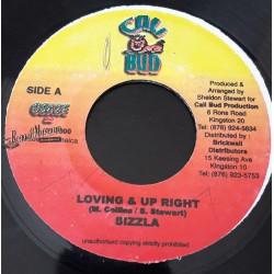 "Sizzla - Loving & Up Right - Cali Bud 7"""