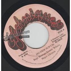"Buju Banton & E Wilson & M Christie - Do Dem Sup Uh - Techniques 7"""