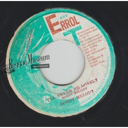 Bobby Melody - Ill Never Be Lonely - Errol T 7""