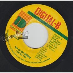 "Cocoa Tea - We Do The Killing - Digital B 7"""