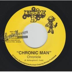 "Chronicle - Chronic Man - Digital B 7"""