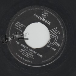 """Cliff Richard - The Minute Youre Gone - Columbia 7"""""""