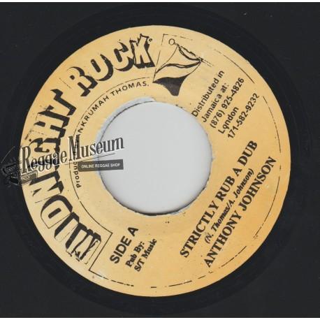 "Anthony Johnson - Strickly Rub A Dub - Midnight Rock 7"""