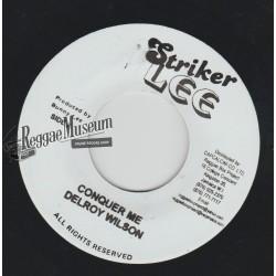 """Delroy Wilson - Conquer Me - Striker Lee 7"""""""