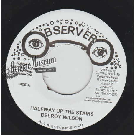 """Delroy Wilson - Halfway Up The Stairs - Observer 7"""""""