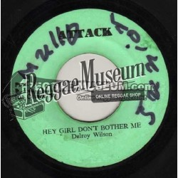 """Delroy Wilson - Hey Girl Dont Bother Me - Attack 7"""""""