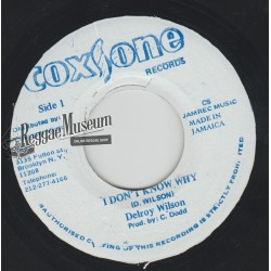 Delroy Wilson - I Dont Know Why - Coxsone 7""