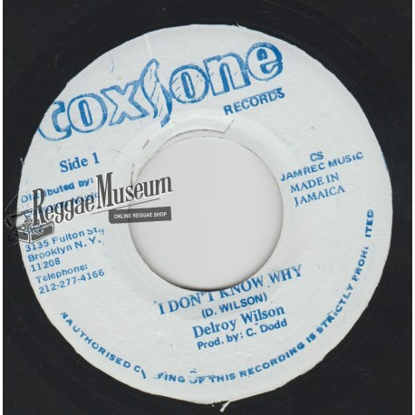 """Delroy Wilson - I Dont Know Why - Coxsone 7"""""""