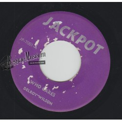 Delroy Wilson - Who Cares - Jackpot 7""