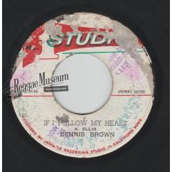 "Dennis Brown - If I Follow My Heart - Studio 1 7"""