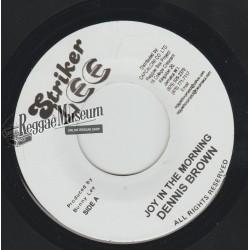 """Dennis Brown - Joy In The Morning - Striker Lee 7"""""""