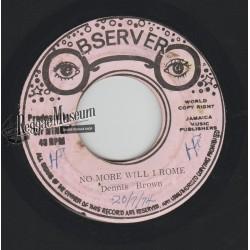 """Dennis Brown - No More Will I Roam - Observer 7"""""""