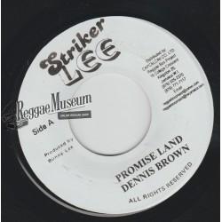 """Dennis Brown - Promise Land - Striker Lee 7"""""""