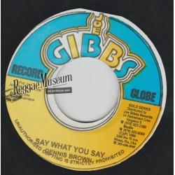 "Dennis Brown - Say What You Say - Joe Gibbs 7"""