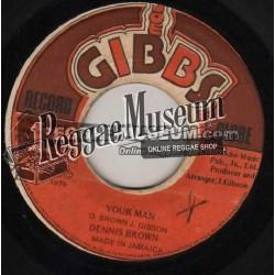 "Dennis Brown - Your Man - Joe Gibbs 7"""