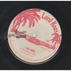 Derrick Morgan & Hortense - I Am Gone - Lord Koos 7""