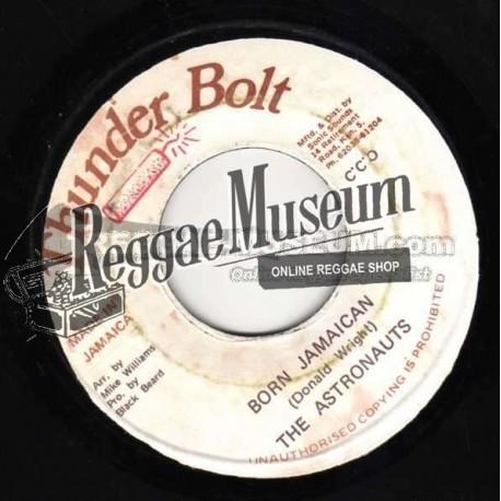 """Astonaughts - Born Jamaican - Thunder Bolt 7"""""""