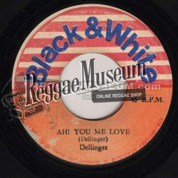 Dillinger - Ah You Me Love - Black & White 7""