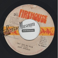 """Don Angelo - Try Tes Wi Nuh - Firehouse 7"""""""
