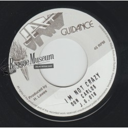 """Don Carlos - Im Not Crazy - Jah Guidance 7"""""""