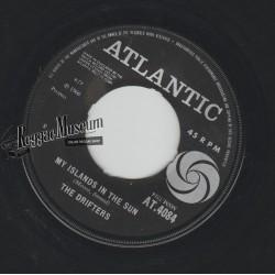 """Drifters - My Islands In The Sun - Atlantic 7"""""""