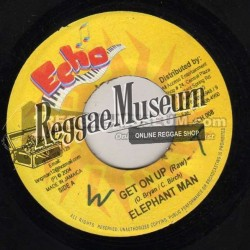 Elephant Man - Get On Up - Echo 7""