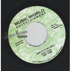 Baby Cham - Ghetto Story Sleng Teng Remix - Music World 7""