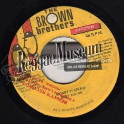 Baby Wayne - Money Fi Spend - Brown Records 7""