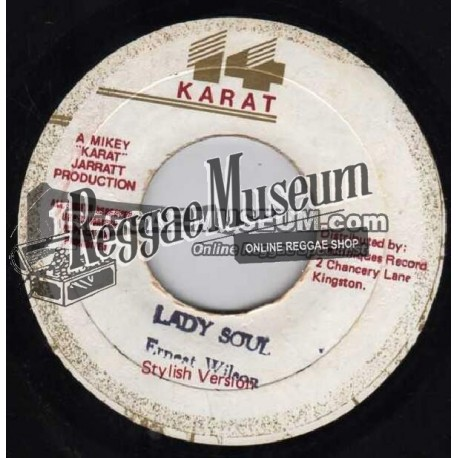 "Ernest Wilson - Lady Soul - 14 Karat 7"""