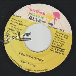 "Baby Wayne - Who Is Informer - Diamond Rush 7"""