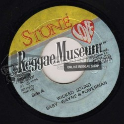 Baby Wayne & Powerman - Wicked Sound - Stone Love 7""