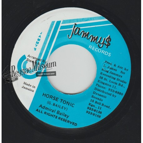 Admiral Bailey - Horse Tonic - Jammys 7""