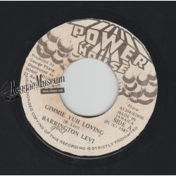Barrington Levy - Gimmie Yuh Loving - Power House 7""