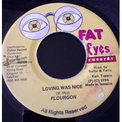 "Flourgon - Loving Was Nice - Fat Eyes 7"""